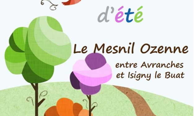 Les Marchés de l'été tous les jeudis du 09 Juillet au 10 Septembre 2020 de 17h00 à 20h00 au Mesnil Ozenne (à quelques minutes d'Avranches).