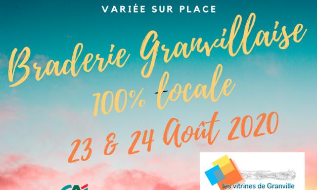 La Braderie Granvillaise 100% Locale le dimanche 23 et le lundi 24 Août 2020 dans tout le centre ville de Granville. Déballages, Animations et Restaurations.