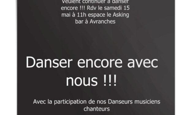 Dans'Art, Tousurmaville et Abrin'quart veulent continuer à danser !!! Rendez vous le samedi 15 Mai 2021 à 11h00 devant l'Asking Bar à Avranches.